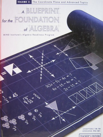 A Blueprint for the Foundation of Algebra TE Volume 3 (TE)(H)