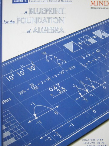 A Blueprint for the Foundation of Algebra Volume 2 (H)