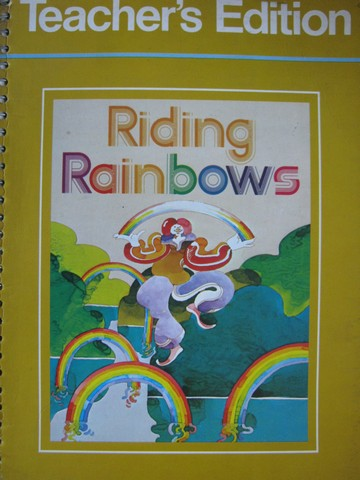 Riding Rainbows Level 12 TE (TE)(Spiral) by Ruddell, Strickland,