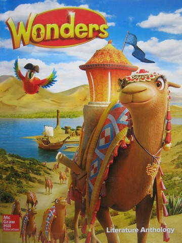 Wonders 3 Literature Anthology (H) by August, Bear, Dole,