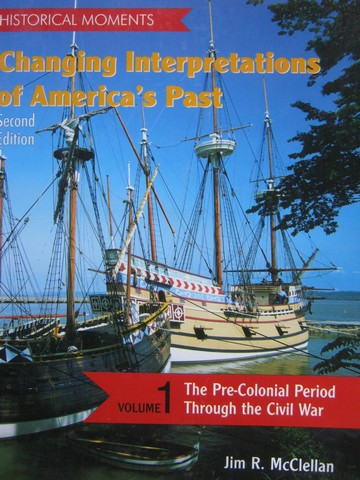 Changing Interpretations of America's Past 2nd Edition 1 (P)