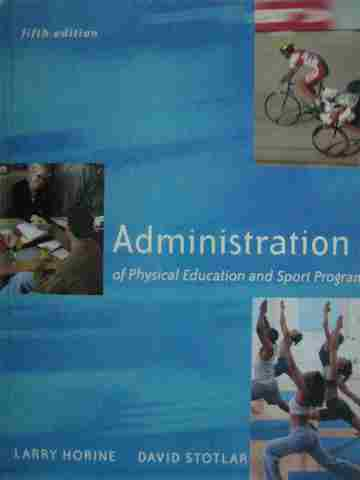 Administration of Physical Education & Sport 5th Edition (H)