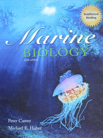 Marine Biology 6th Edition Reinforced Binding (H) by Castro