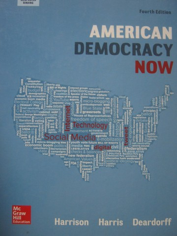 American Democracy Now 4th Edition (H) by Harrison, Harris,