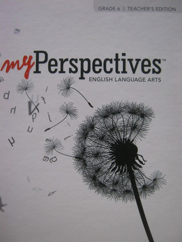 myPerspectives English Language Arts 6 TE (TE)(H) by Morrell,