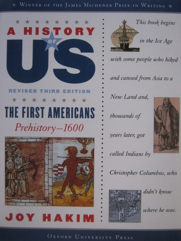A History of US 3e 1 The First Americans (P) by Joy Hakim