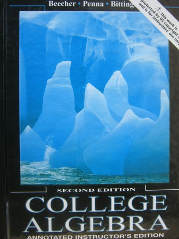 College Algebra 2nd Edition AIE (TE)(H) by Beecher, Penna,