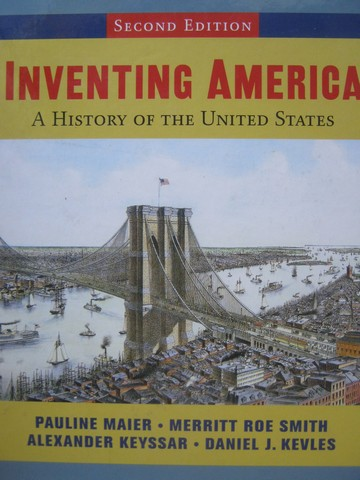 Inventing America A History of the United States 2nd Edition (H)