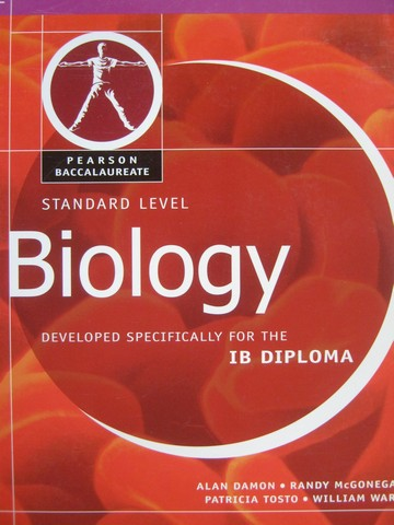 Pearson Baccalaureate Biology Standard Level (P) by Damon,