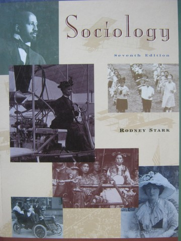 Sociology 7th Edition (H) by Rodney Stark