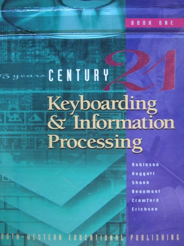 Century 21 Keyboarding & Information Processing 6th Edition 1(H)