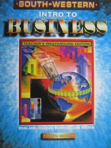 Intro to Business 4th Edition TWE (TE)(H) by Eggland, Dlabay,