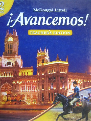 Avancemos! 2dos TE (TE)(H) by Gahala, Carlin, Heining-Boynton, - Click Image to Close