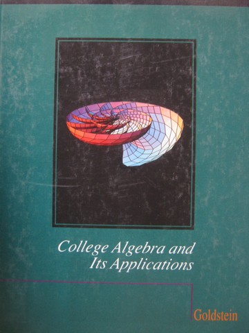 College Algebra & Its Applications (H) by Larry Josel Goldstein