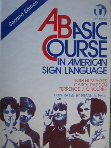 A Basic Course in American Sign Language 2nd Edition (H)