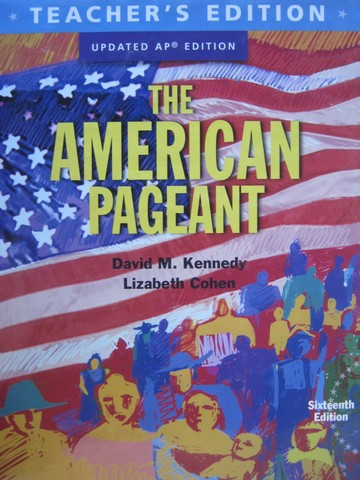 American Pageant 16th Edition Updated AP Edition TE (TE)(H)