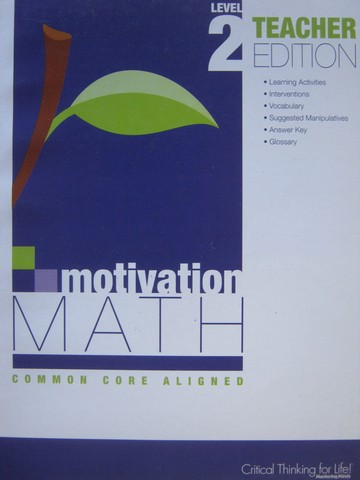 Motivation Math Common Core Aligned 2 TE (TE)(P) by Lujan
