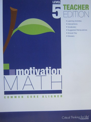 Motivation Math Common Core Aligned 5 TE (TE)(P) by Lujan
