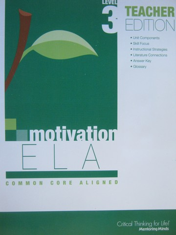 Motivation ELA Common Core Aligned 3 TE (TE)(P) by Lujan
