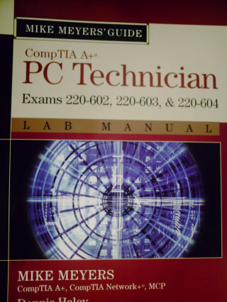 CompTIA A+ PC Technician Exam 220-602 220-603 220-604 Lab (P)