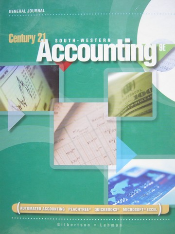Century 21 Accounting General Journal 9th Edition (H)