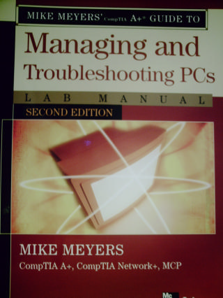Managing & Troubleshooting PCs 2e Lab Manual (P) by Meyers/Haley