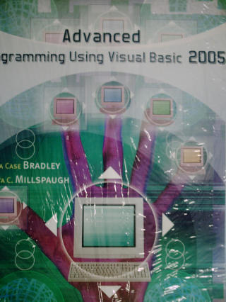 Advanced Programming Using Visual Basic 2005 3e (P) by Bradley,
