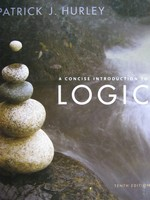 A Concise Introduction to Logic 10th Edition (H) by Hurley