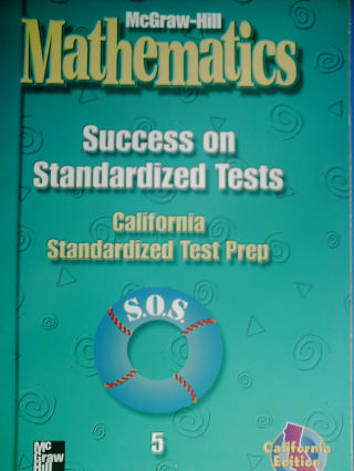 McGraw-Hill Mathematics 5 Success on Standardized Tests (CA)(P)