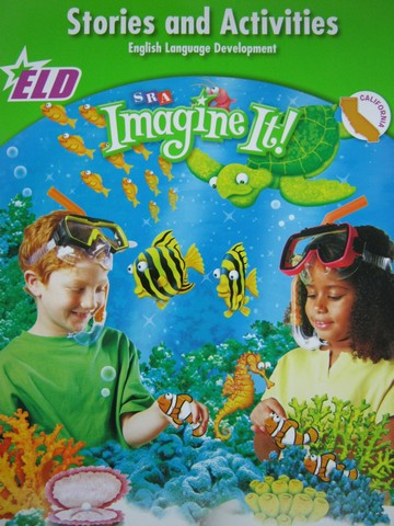 SRA Imagine It! 2 ELD Stories & Activities (CA)(P)