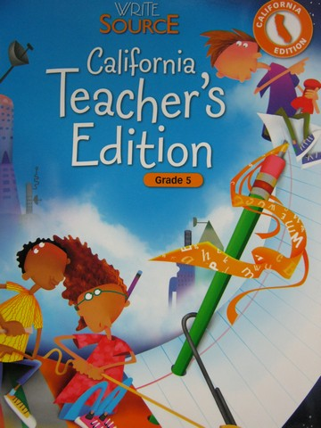 Write Source 5 California Edition TE (CA)(TE)(Spiral) by Kemper,