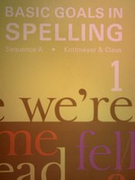 Basic Goals in Spelling 1 Sequence A 3rd Edition (P) by Glaus,