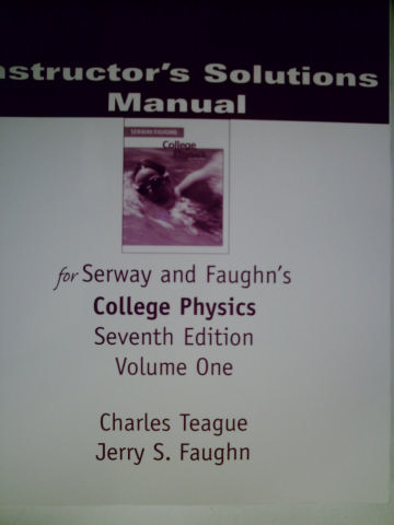 College Physics 7th Edition ISM Volume 2 TE P By Teague