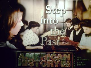 American History in a Box Volume 2 Step into the Past (BOX)