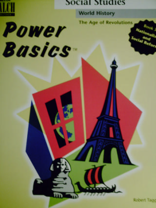 Power Basics The Age of Revolutions 3 Nationalism & Social (P)