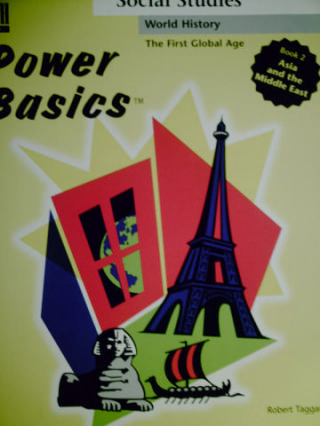 Power Basics The First Global Age 2 Asia & the Middle East (P)
