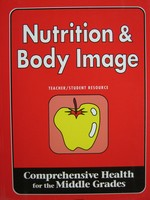 Nutrition & Body Image Teacher/Student Resource (P) by Laing