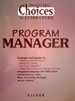 Choices in Literaure Silver Program Manager (P)