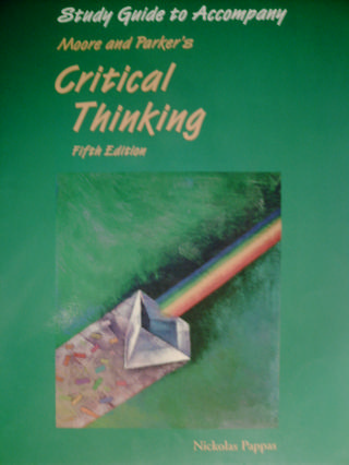 Moore & Parker's Critical Thinking 5e Study Guide (P)