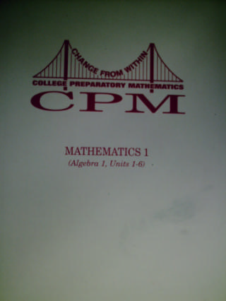 CPM Mathematics 1 Algebra Volume 1 (P) by Sallee, Kysh