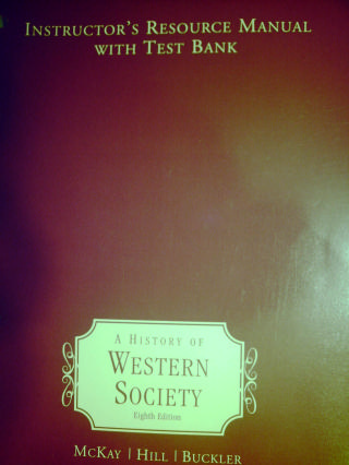 A History of Western Society 8th Edition IRM (TE)(P) by Reisbord