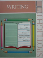 Spotlight on Writing 7 (P) by Kelley, McKinney, & Litchfield - Click Image to Close