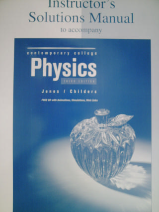 Contemporary College Physics 3rd Edition ISM (TE)(P) by Jones