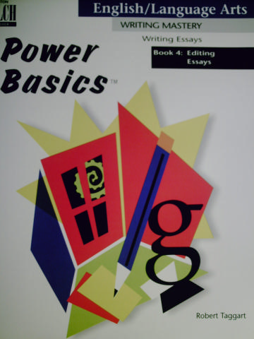 Power Basics Writing Essays 4 Editing Essays (P) by Taggart