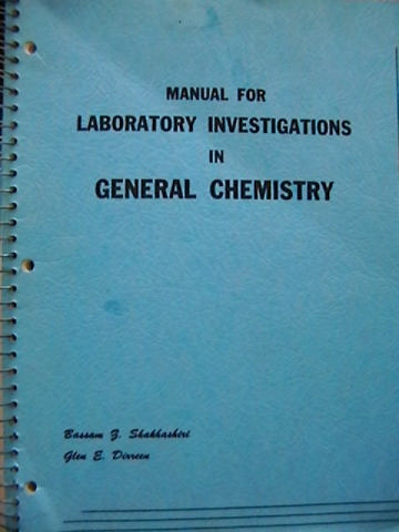 Manual for Lab Investigations in General Chemistry (Spiral)