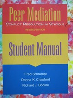 Peer Mediation Revised Edition Student Manual (P) by Schrumpf,