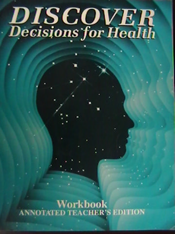 Discover Decisions for Health 9 Reteaching Workbook TE (TE)(P)