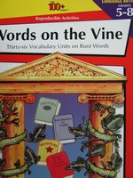 Words On The Vine Grades 5 8 P By Claudia Vurnakes border=