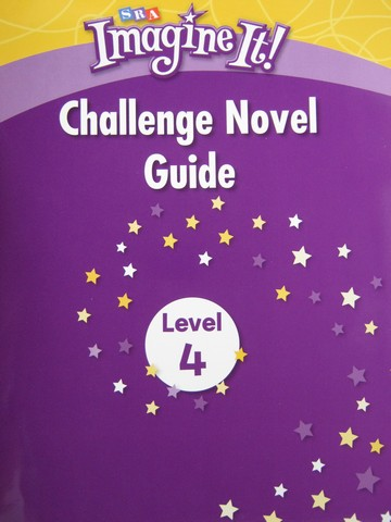 SRA Imagine It! 4 Challenge Novel Guide (P)