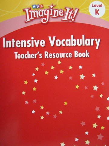 SRA Imagine It! K Intensive Vocabulary TRB (TE)(P)